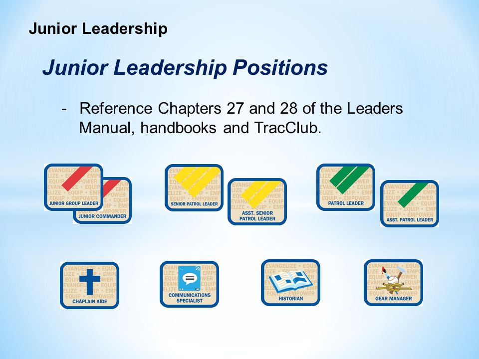 Junior Leadership Positions
