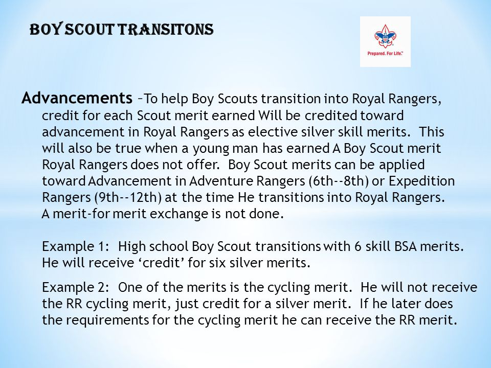 Advancements –To help Boy Scouts transition into Royal Rangers,