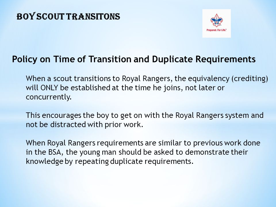 Policy on Time of Transition and Duplicate Requirements