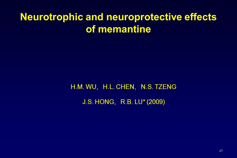 Neurotrophic and neuroprotective effects of memantine
