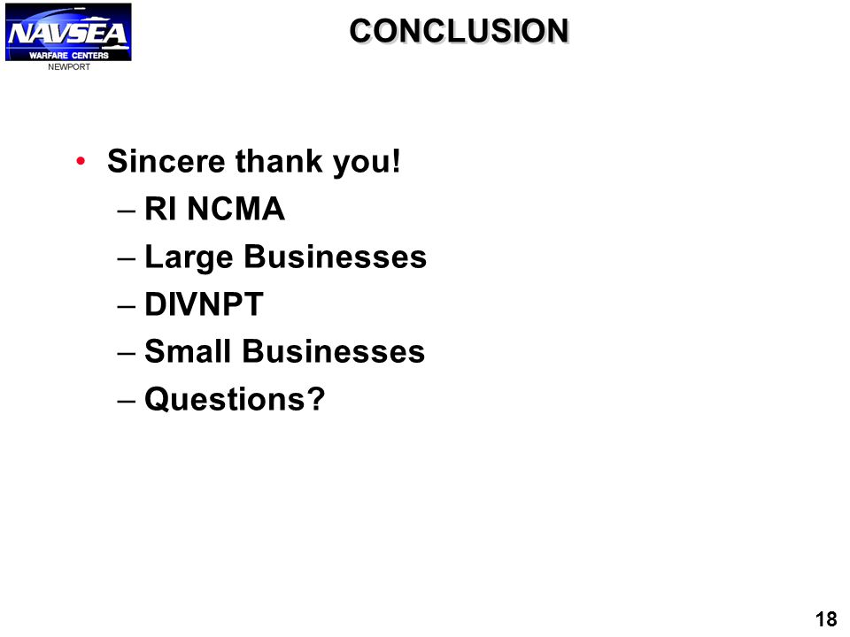 CONCLUSION Sincere thank you! RI NCMA Large Businesses DIVNPT