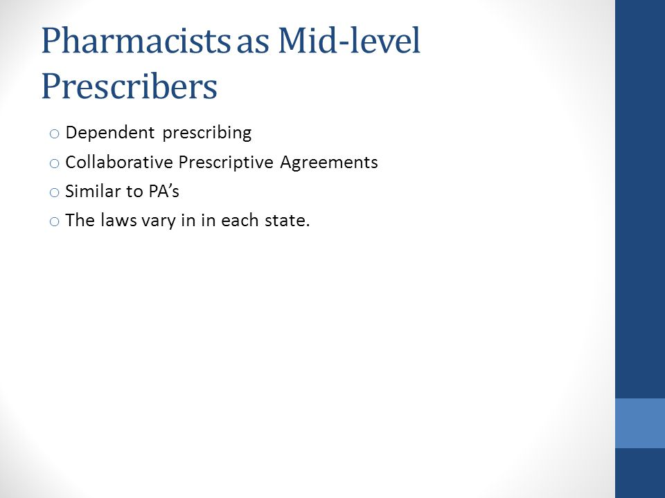 Pharmacists as Mid-level Prescribers