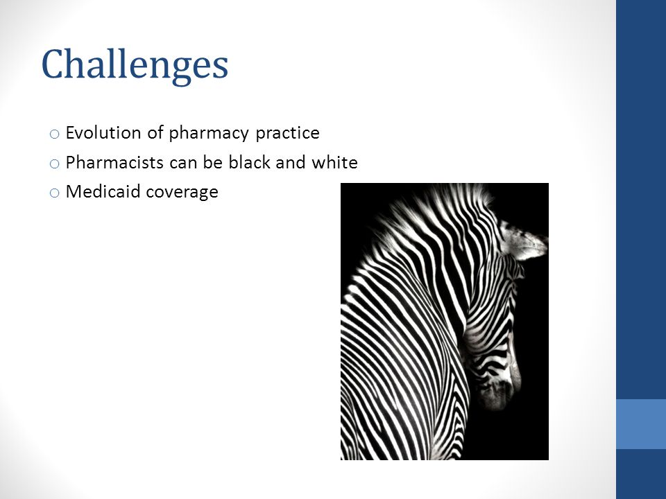 Challenges Evolution of pharmacy practice