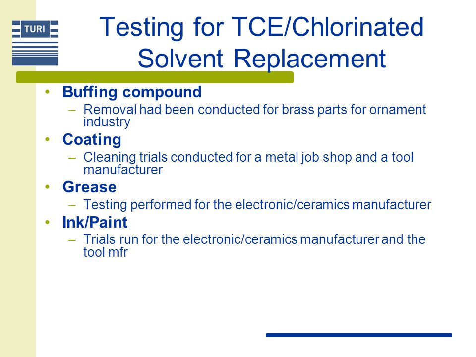 Testing for TCE/Chlorinated Solvent Replacement