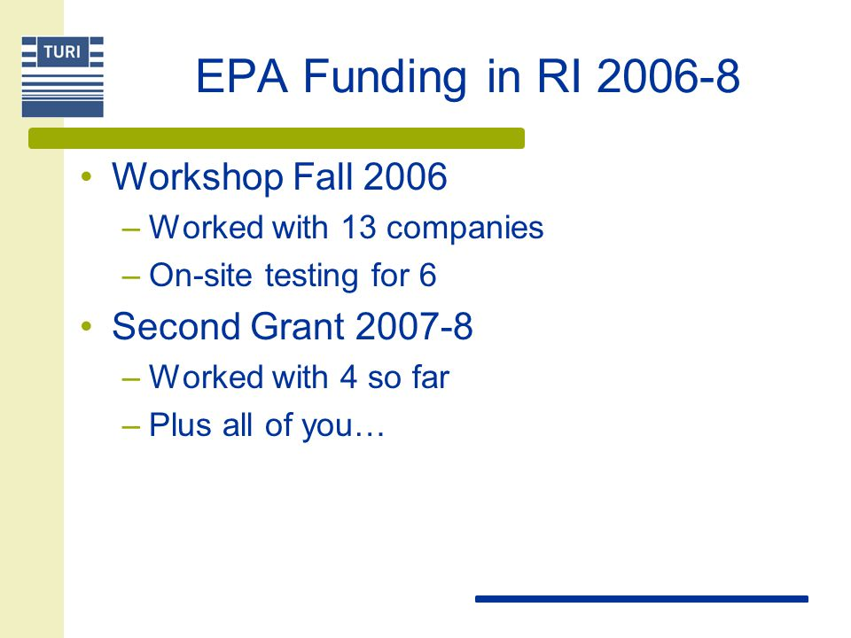 EPA Funding in RI Workshop Fall 2006 Second Grant