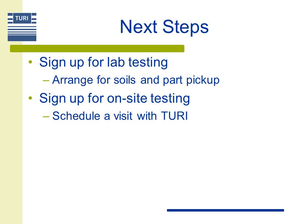 Next Steps Sign up for lab testing Sign up for on-site testing