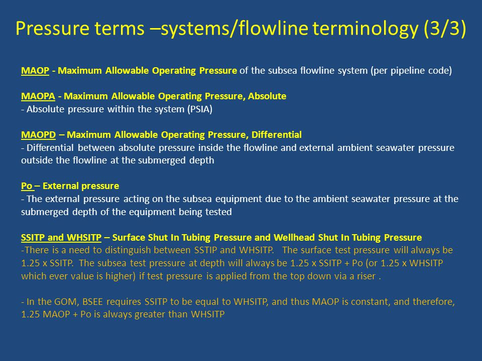 Pressure terms –systems/flowline terminology (3/3)