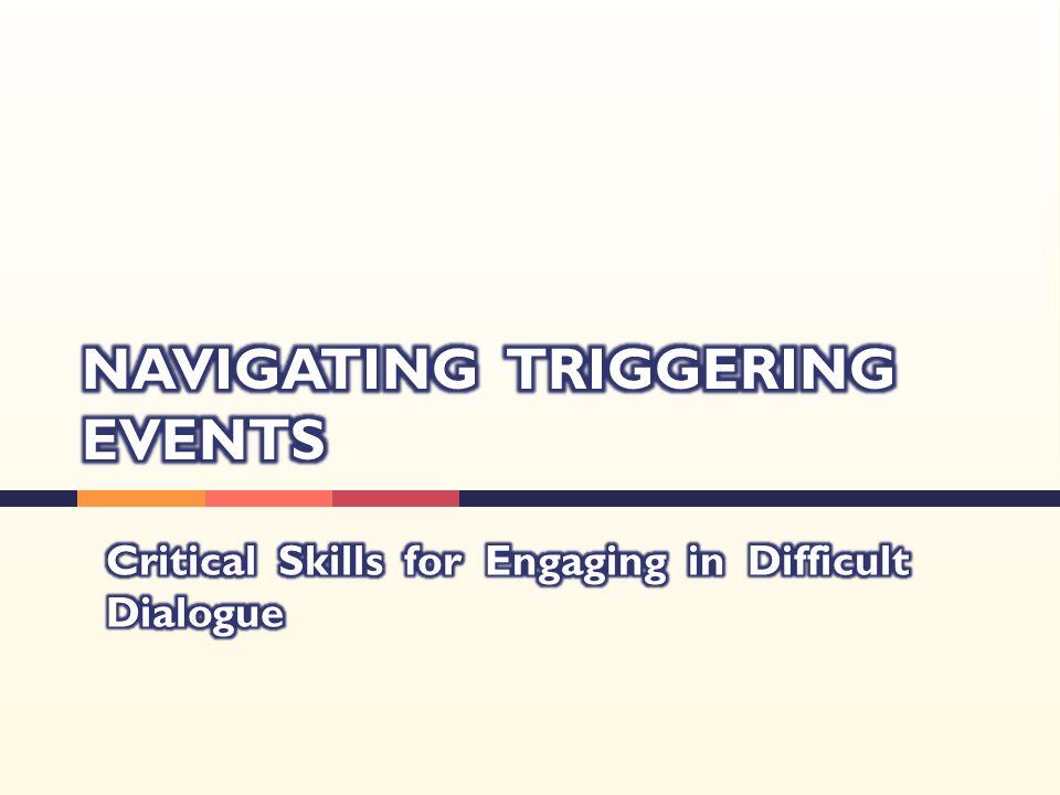 NAVIGATING TRIGGERING EVENTS