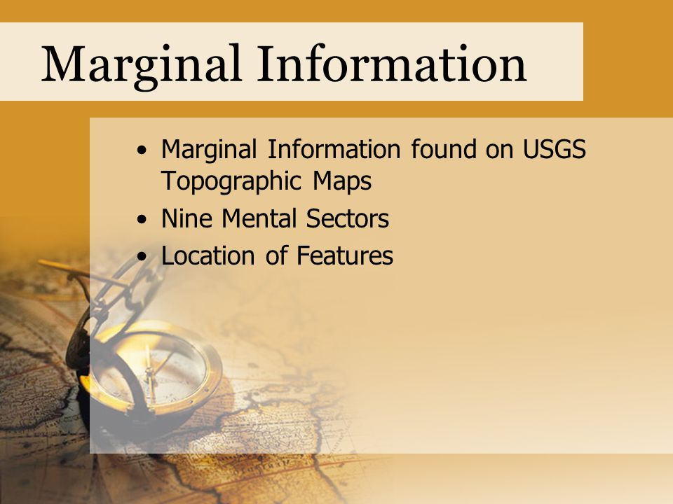Marginal Information Marginal Information found on USGS Topographic Maps.