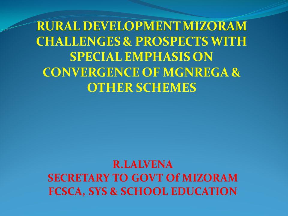 SECRETARY TO GOVT Of MIZORAM FCSCA, SYS & SCHOOL EDUCATION