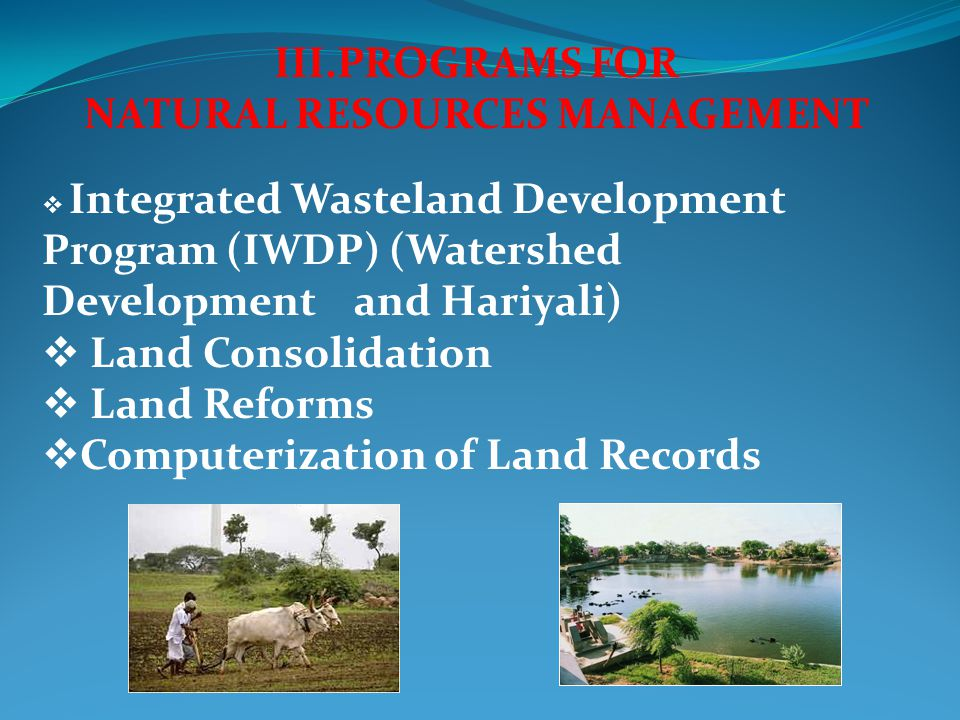 III.PROGRAMS FOR NATURAL RESOURCES MANAGEMENT