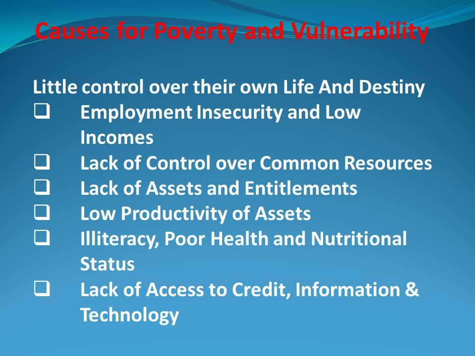 Causes for Poverty and Vulnerability