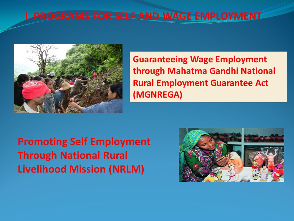 I. PROGRAMS FOR SELF AND WAGE EMPLOYMENT