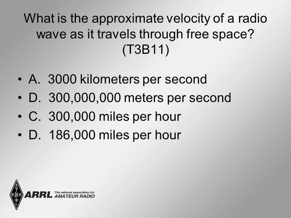 What is the approximate velocity of a radio wave as it travels through free space (T3B11)