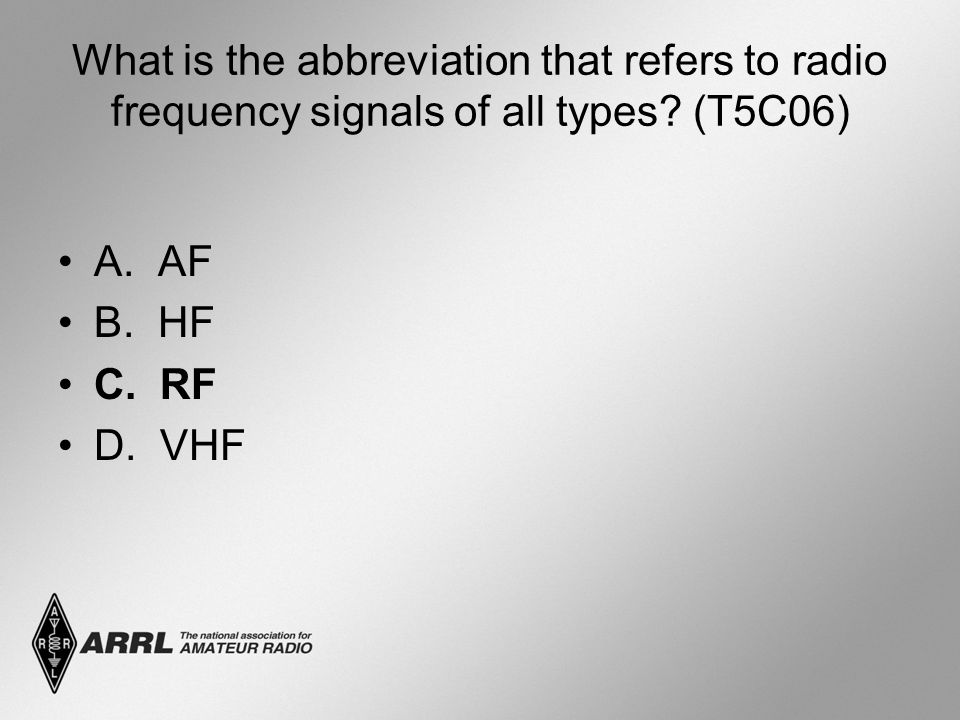 What is the abbreviation that refers to radio frequency signals of all types (T5C06)