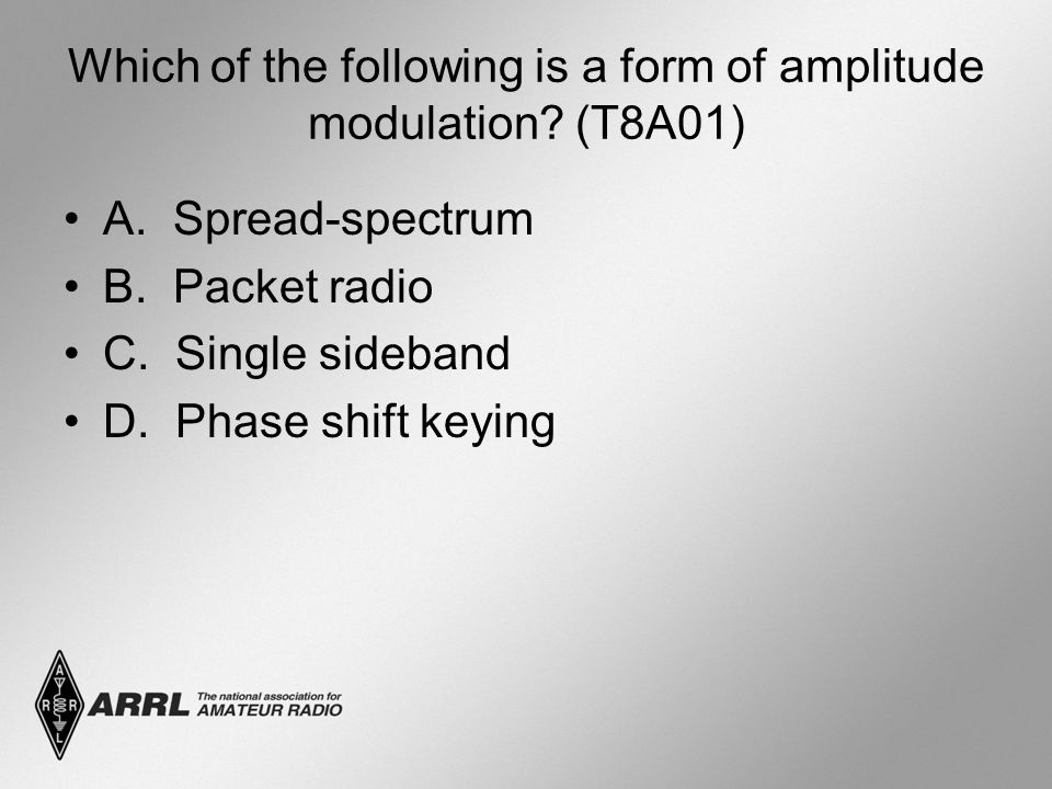 Which of the following is a form of amplitude modulation (T8A01)