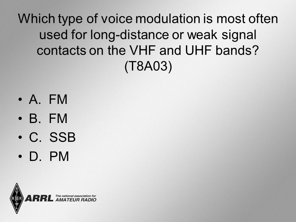 Which type of voice modulation is most often used for long-distance or weak signal contacts on the VHF and UHF bands (T8A03)