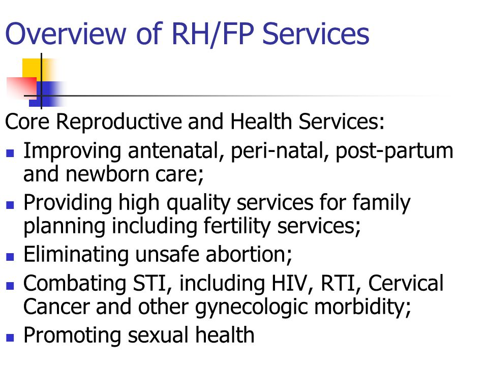 Overview of RH/FP Services