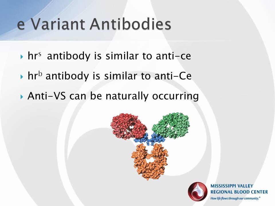 e Variant Antibodies hrs antibody is similar to anti-ce