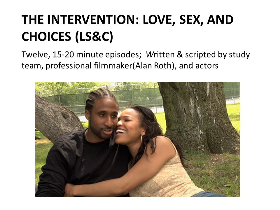 The intervention: Love, Sex, and Choices (LS&C)