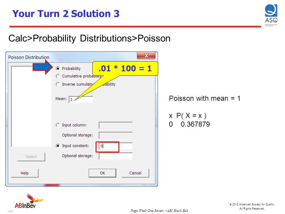 Calc>Probability Distributions>Poisson