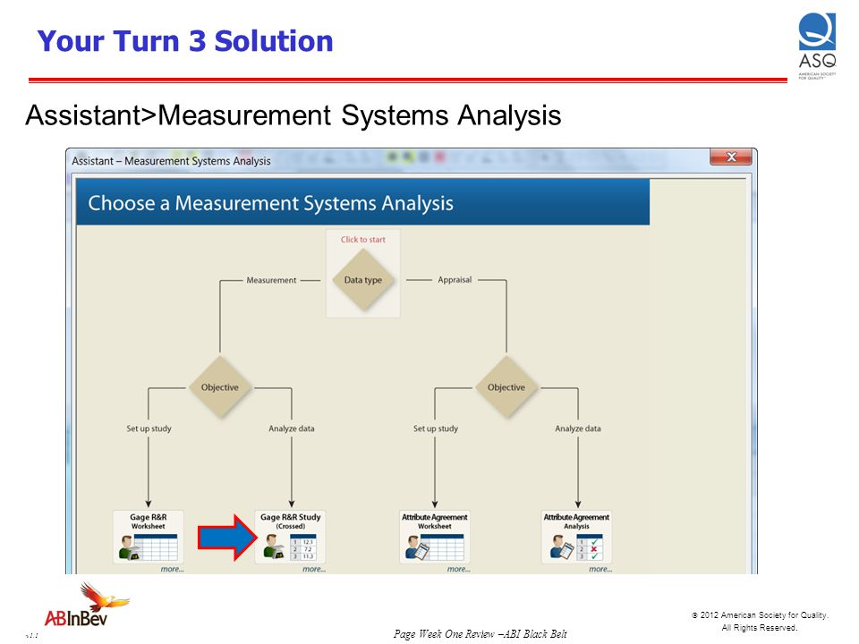 Your Turn 3 Solution Assistant>Measurement Systems Analysis
