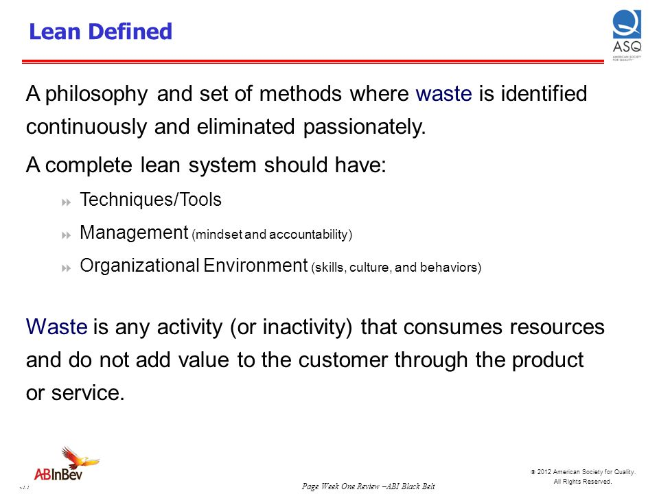 A complete lean system should have: