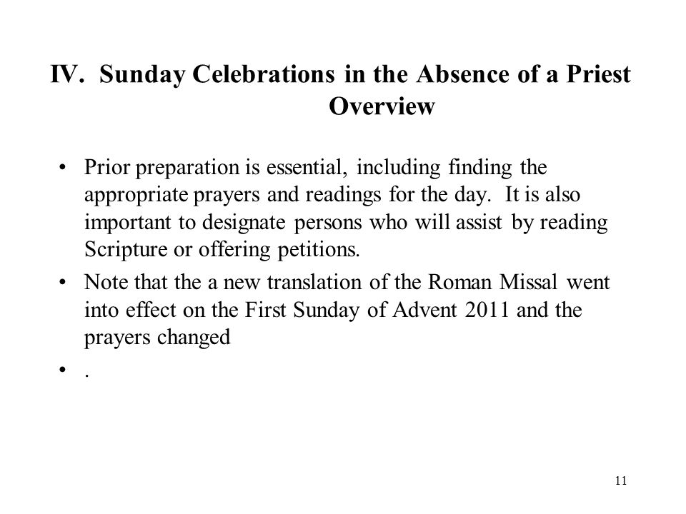 IV. Sunday Celebrations in the Absence of a Priest Overview