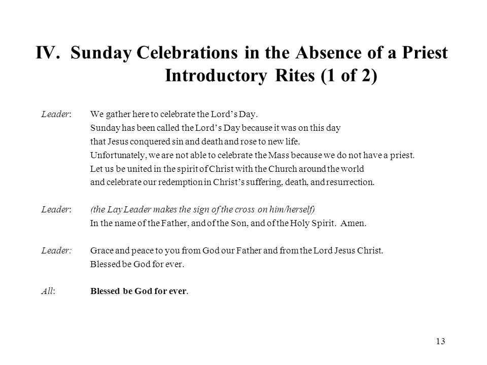IV. Sunday Celebrations in the Absence of a Priest Introductory Rites (1 of 2)
