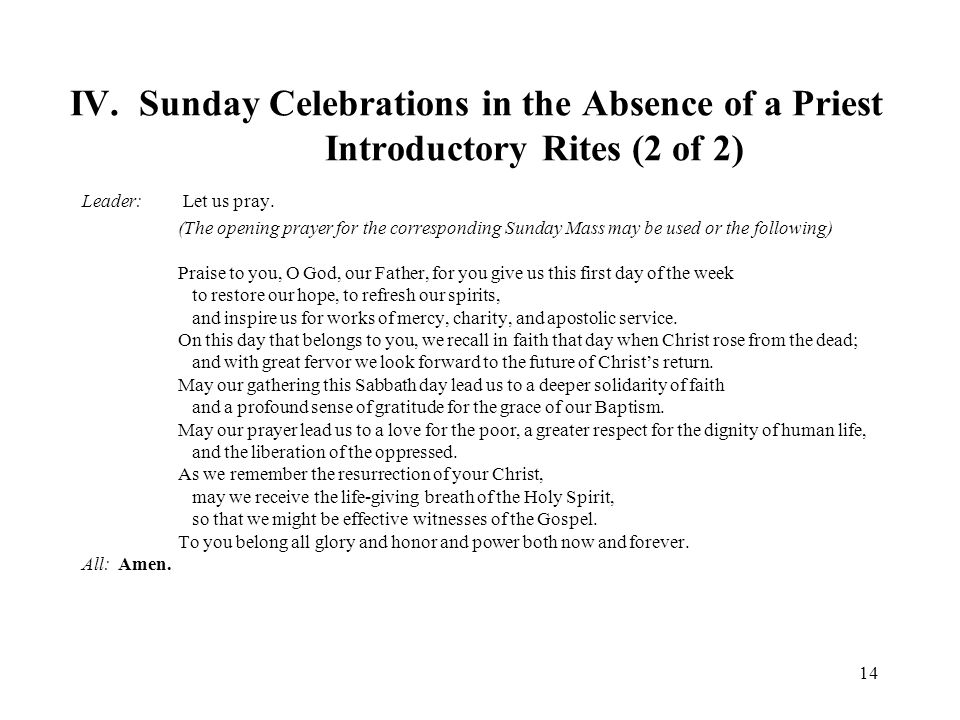 IV. Sunday Celebrations in the Absence of a Priest Introductory Rites (2 of 2)