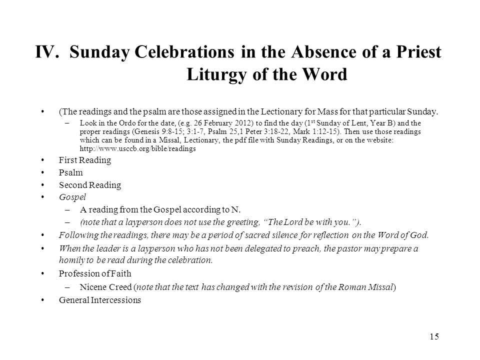 IV. Sunday Celebrations in the Absence of a Priest Liturgy of the Word