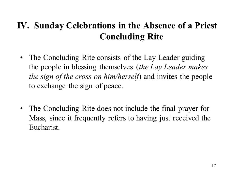 IV. Sunday Celebrations in the Absence of a Priest Concluding Rite