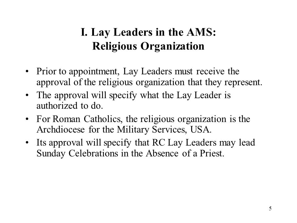 I. Lay Leaders in the AMS: Religious Organization