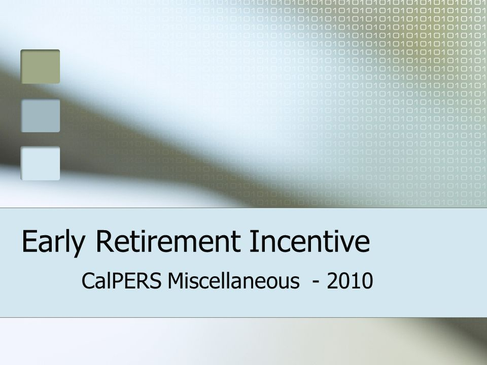 Early Retirement Incentive
