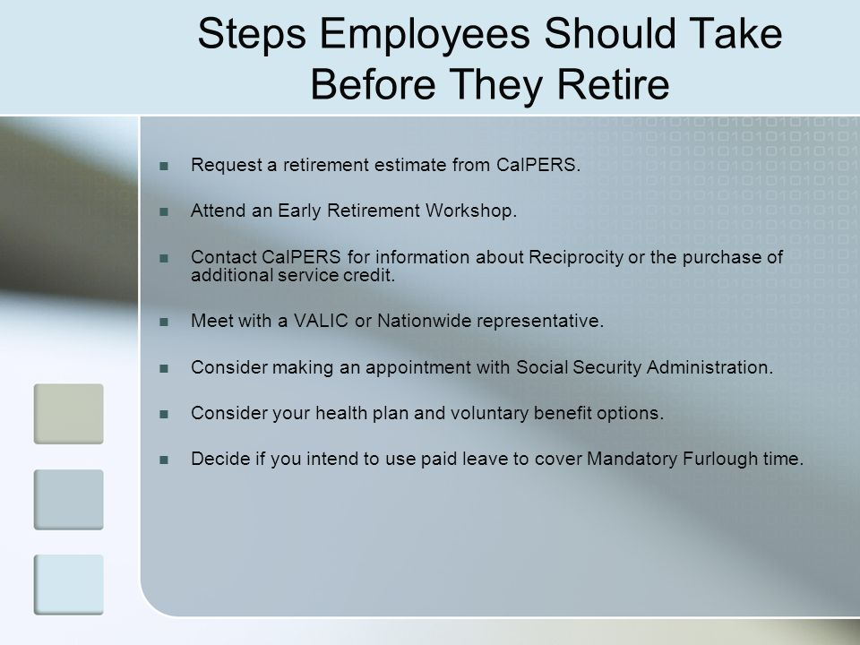 Steps Employees Should Take Before They Retire