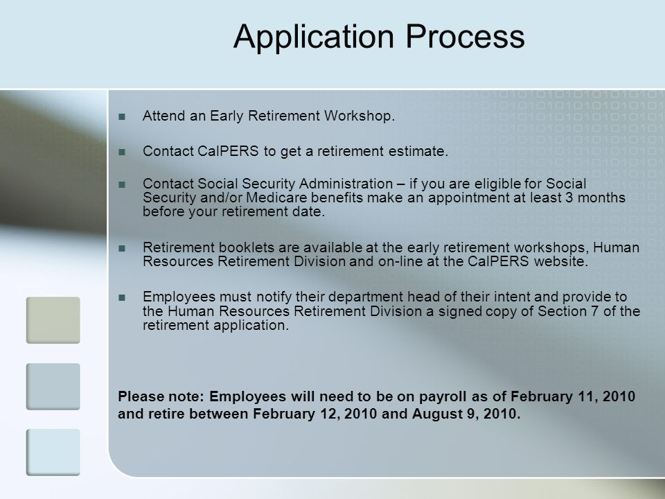 Application Process Attend an Early Retirement Workshop.