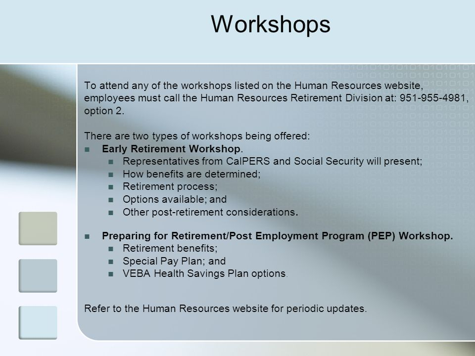Workshops To attend any of the workshops listed on the Human Resources website,