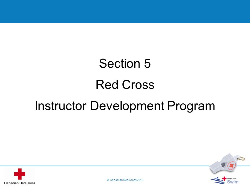 Section 5 Red Cross Instructor Development Program