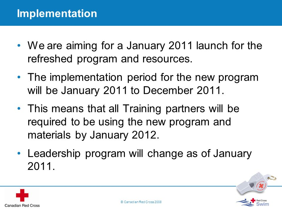 Leadership program will change as of January 2011.