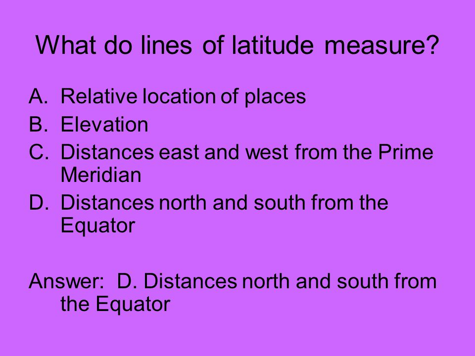 What do lines of latitude measure