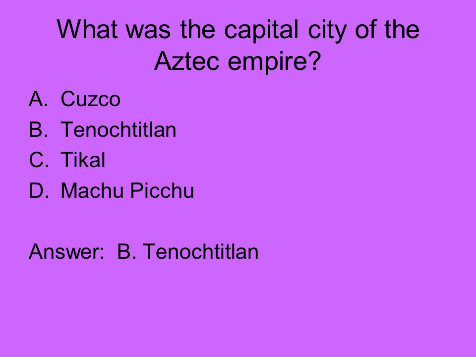 What was the capital city of the Aztec empire