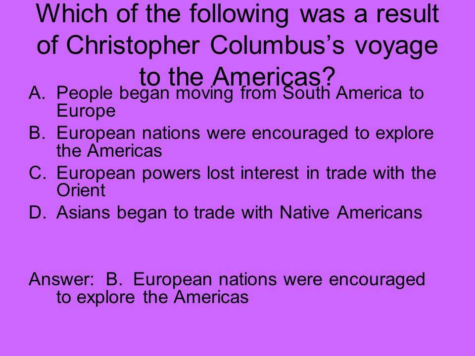 Which of the following was a result of Christopher Columbus's voyage to the Americas