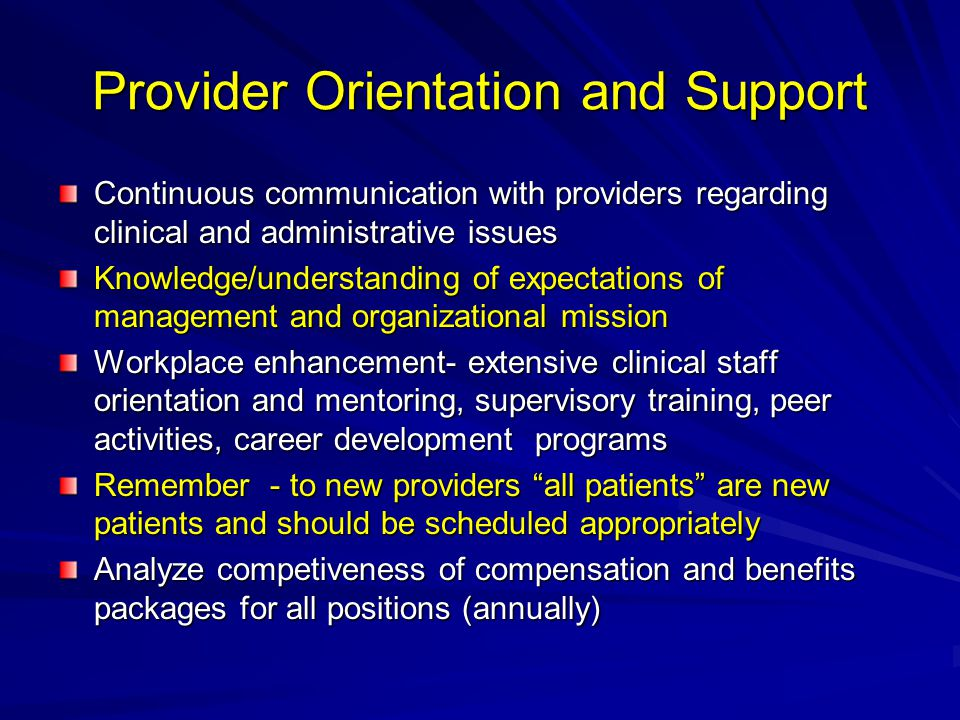 Provider Orientation and Support