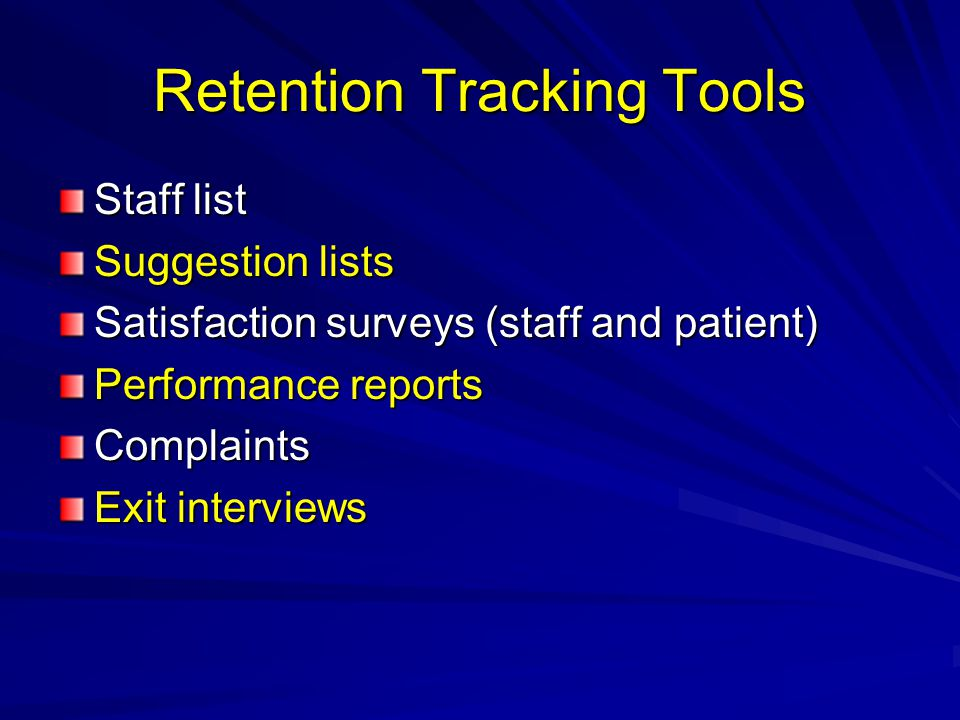 Retention Tracking Tools