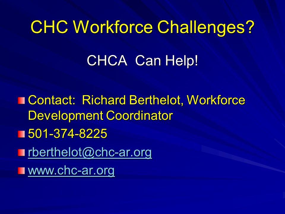 CHC Workforce Challenges