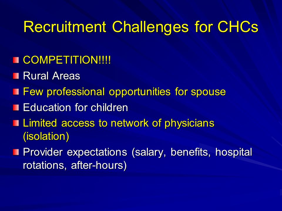 Recruitment Challenges for CHCs