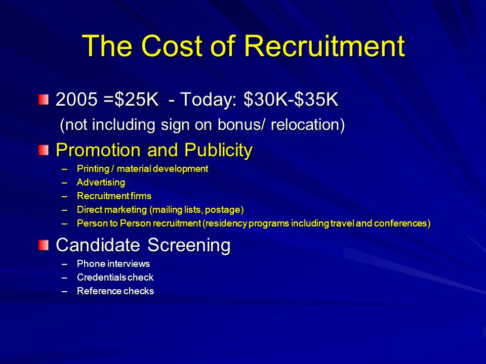 The Cost of Recruitment