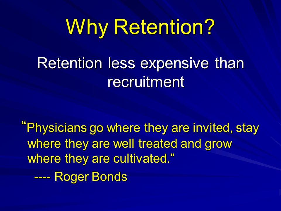 Retention less expensive than recruitment