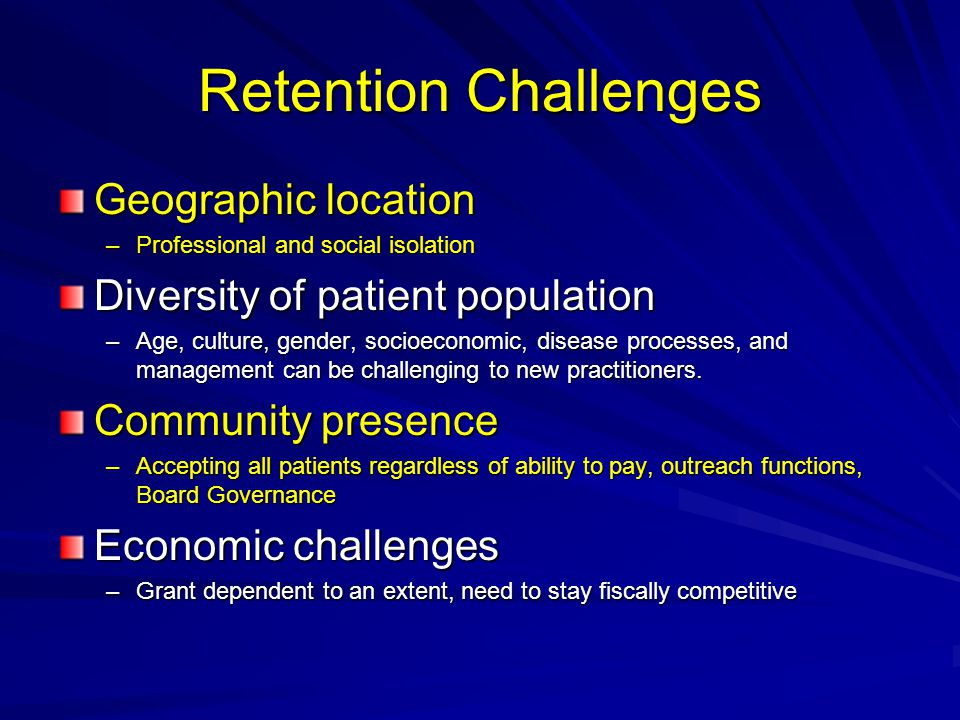 Retention Challenges Geographic location