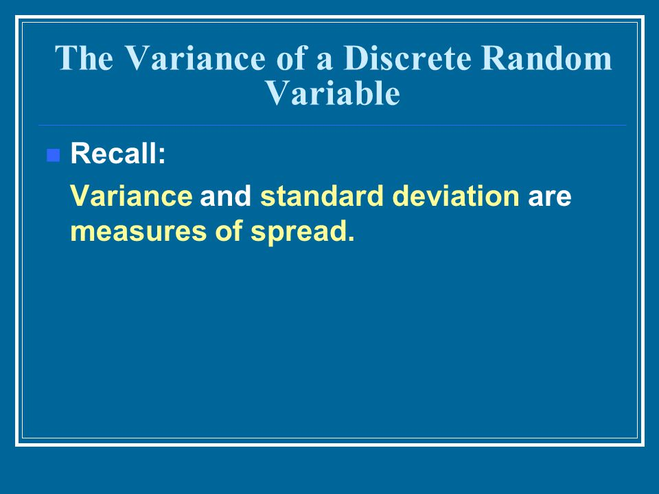 The Variance of a Discrete Random Variable